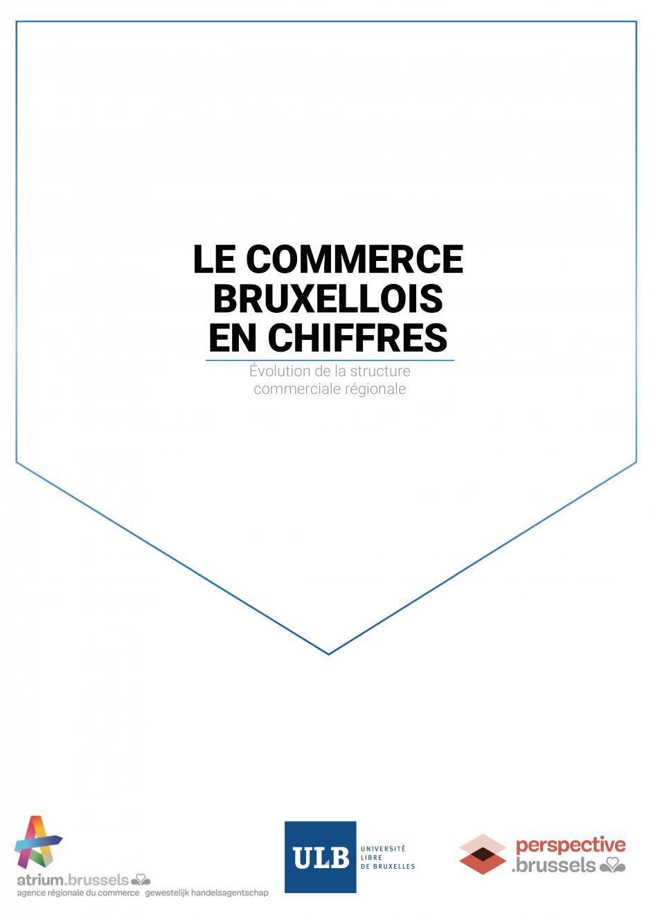 Évolution de la structure du commerce en Région de Bruxelles-Capitale