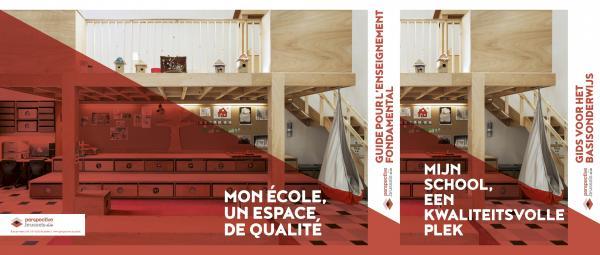 « Mon école, un espace de qualité. Guide pour l'enseignement fondamental »
