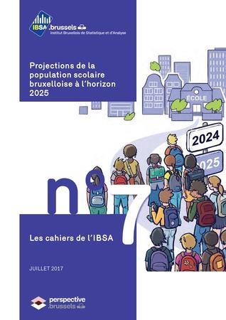 Les cahiers de l'IBSA n°7 - Projections de la population scolaire bruxelloise à l'horizon 2025